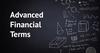Advanced Financial Terms